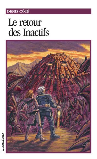 Le retour des Inactifs - Denis Côté -   - La courte échelle - 9782890211421