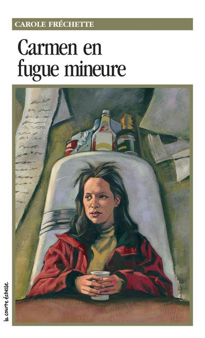 Carmen en fugue mineure - Carole Fréchette Carole Fréchette Carole Fréchette   - La courte échelle - 9782890218291
