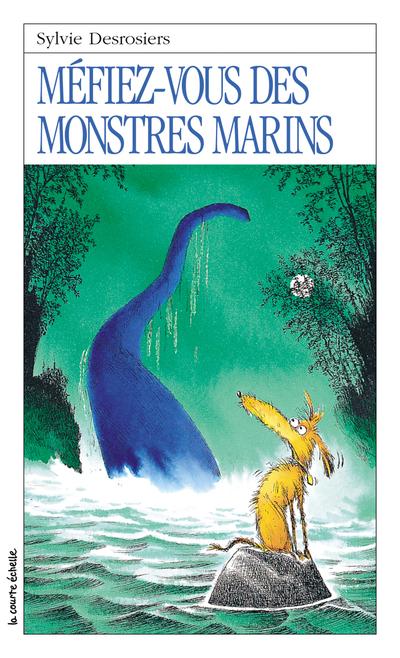 Méfiez-vous des monstres marins
