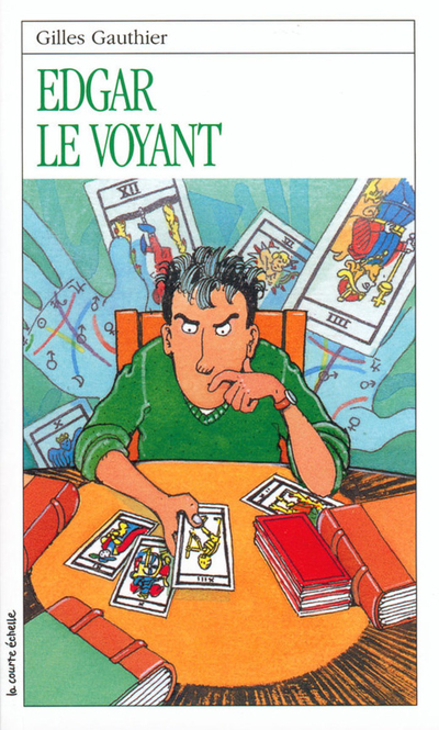 Edgar le voyant - Gilles Gauthier - Jules Prud'homme - La courte échelle - 9782890212022
