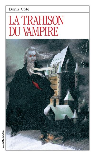 La trahison du vampire