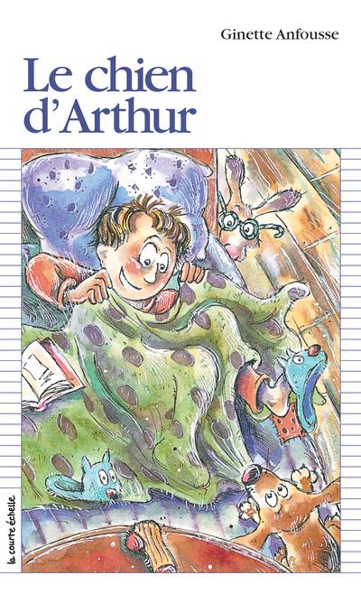 Le chien d'Arthur - Ginette Anfousse - Anne Villeneuve - La courte échelle - 9782890211865