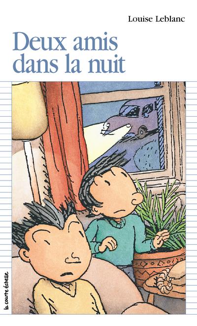 Deux amis dans la nuit - Louise Leblanc - Philippe Brochard - La courte échelle - 9782890212473