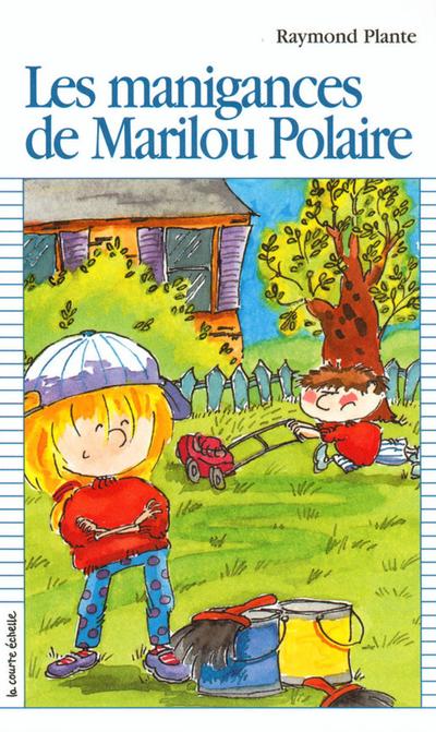 Les manigances de Marilou Polaire
