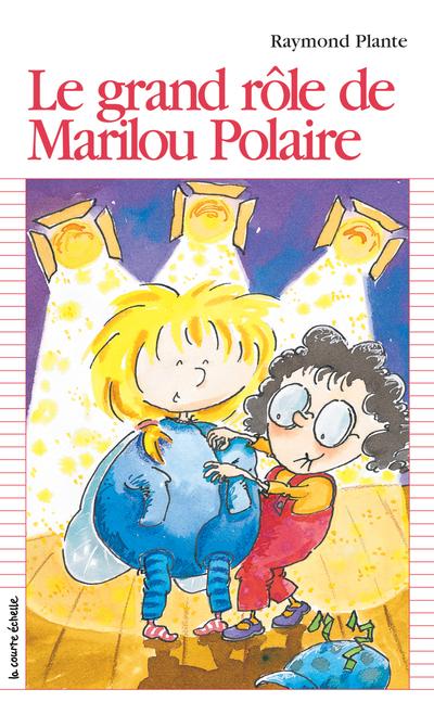 Le grand rôle de Marilou Polaire