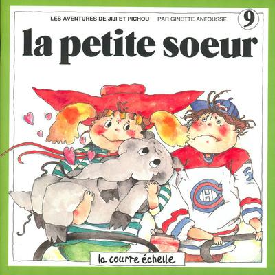 La petite soeur - Ginette Anfousse - Ginette Anfousse - La courte échelle - 9782890210608