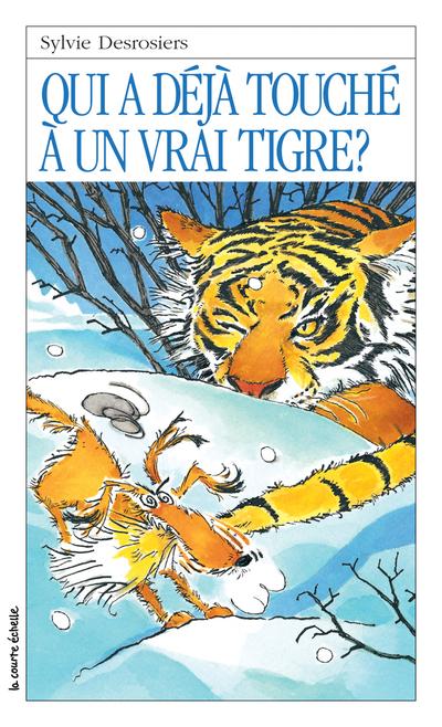 Qui a déjà touché à un vrai tigre?