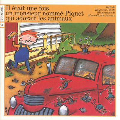 Un monsieur nommé Piquet qui adorait les animaux