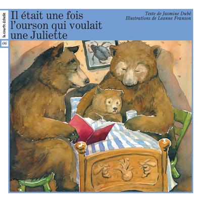 L'ourson qui voulait une Juliette