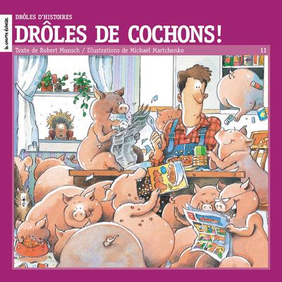 Drôles de cochons!