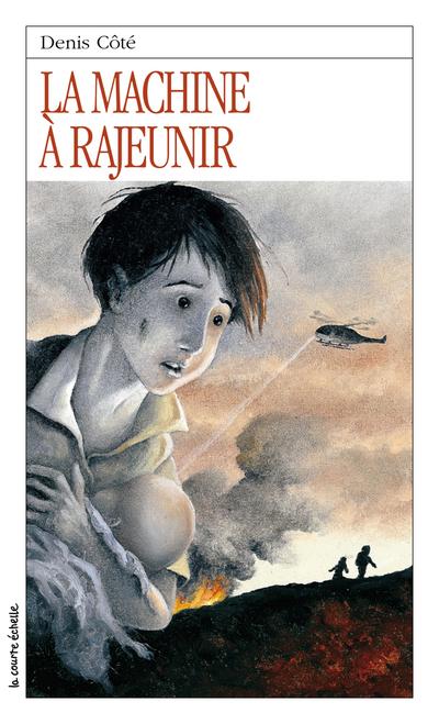La machine à rajeunir - Denis Côté - Stéphane Poulin - La courte échelle - 9782890213791