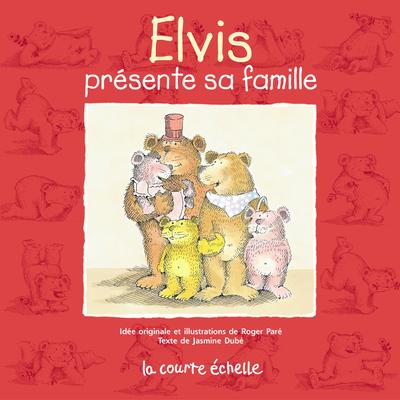 Elvis présente sa famille