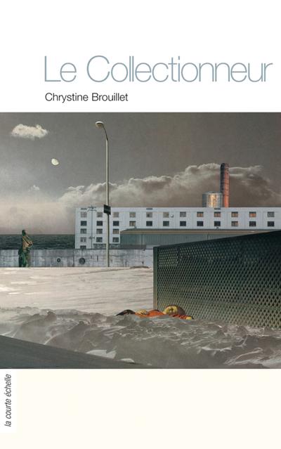 Le Collectionneur - Chrystine Brouillet -   - À l'étage - 9782890215450