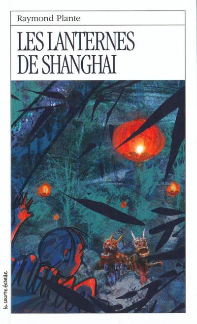 Les lanternes de Shanghai