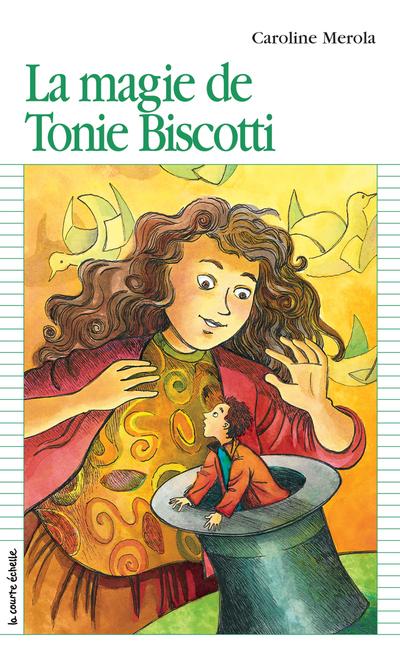 La magie de Tonie Biscotti