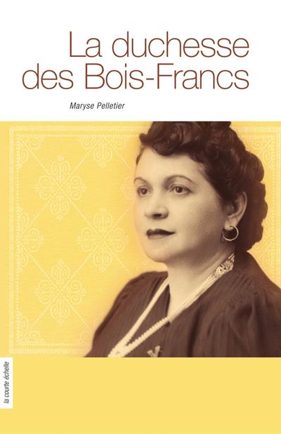 La duchesse des Bois-Francs