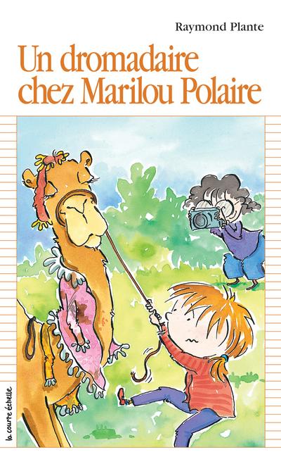 Un dromadaire chez Marilou Polaire