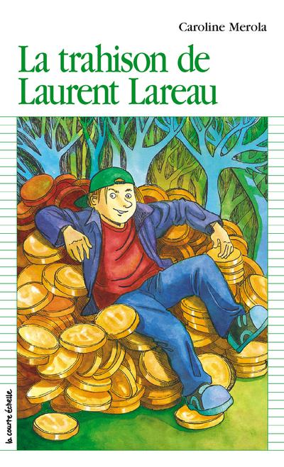 La trahison de Laurent Lareau