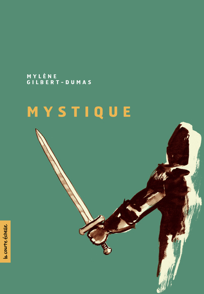 Mystique - Annie Langlois Annie Langlois Annie Langlois Mylène Gilbert-Dumas   - La courte échelle -