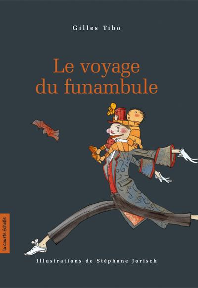 Le voyage du funambule