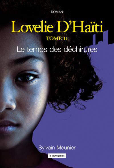 Le temps des déchirures - Nathalie Loignon Sylvain Meunier   - À l'étage -