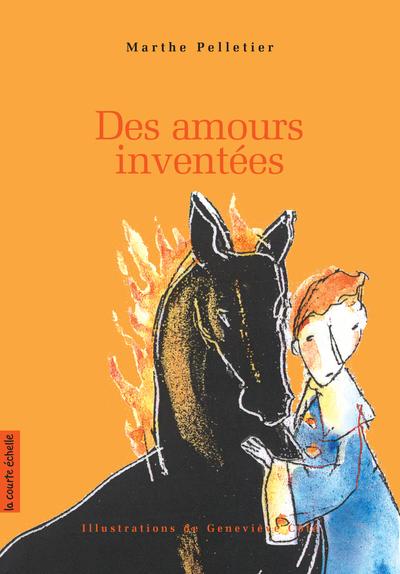 Des amours inventées