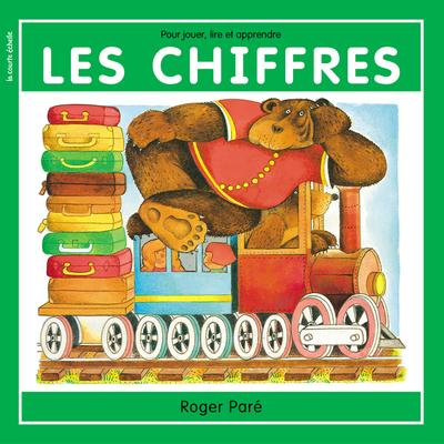 Les chiffres - Roger Paré - Roger Paré - La courte échelle - 9782890216549