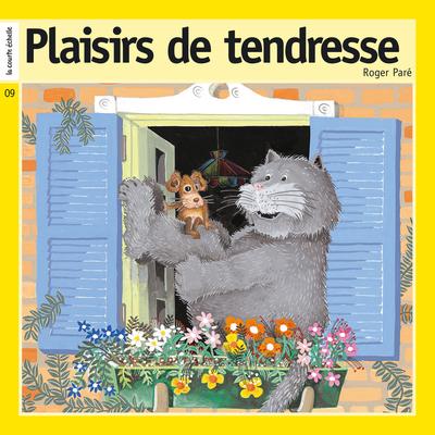 Plaisirs de tendresse - Simone Leroux Roger Paré Simone Leroux Simone Leroux Roger Paré - La courte échelle - 9782896952199