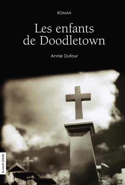 Les enfants de Doodletown - Annie Dufour -   - À l'étage - 9782890217379
