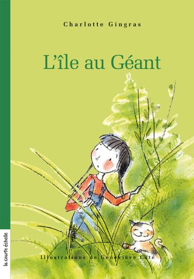 L'île au Géant -  Annie Groovie  Annie Groovie Marthe Pelletier Johanne Gagné Charlotte Gingras Charlotte Gingras   - La courte échelle -