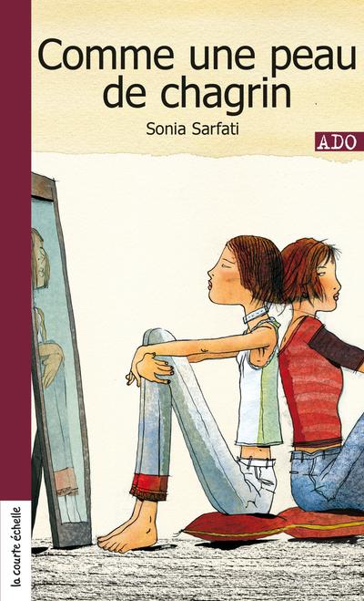 Comme une peau de chagrin - Sonia Sarfati -   - La courte échelle - 9782890218017