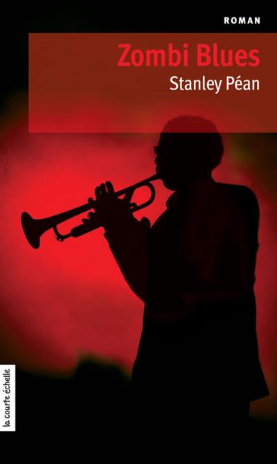 Zombi Blues - Stanley Péan   - À l'étage - 9782896518944