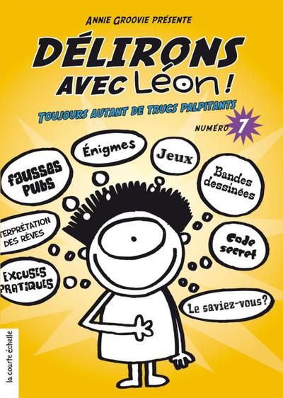 Délirons avec Léon - Numéro 7