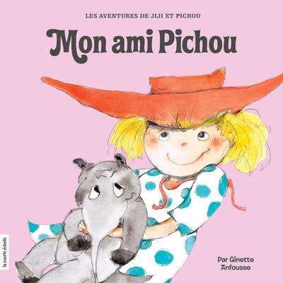 Mon ami Pichou - Ginette Anfousse Ginette Anfousse Ginette Anfousse Ginette Anfousse Marisol Sarrazin - La courte échelle - 9782896514298