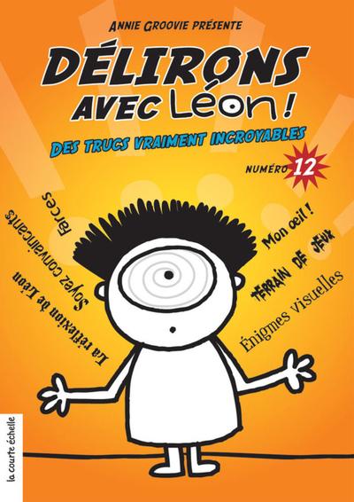 Délirons avec Léon - Numéro 12