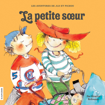 La petite soeur - Ginette Anfousse - Ginette Anfousse - La courte échelle - 9782897740443
