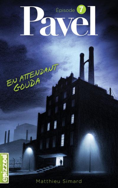 En attendant Gouda - Matthieu Simard - Daniel Plaisance - La courte échelle - 9782896515172