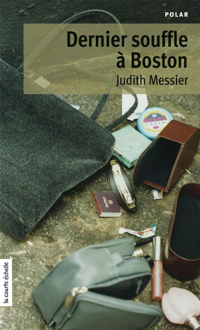 Dernier souffle à Boston - Judith Messier   - À l'étage - 9782890214835