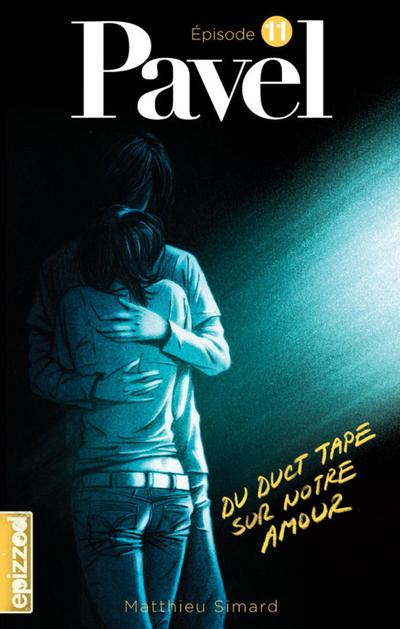 Du duct tape sur notre amour - Matthieu Simard - Daniel Plaisance - La courte échelle - 9782896515219