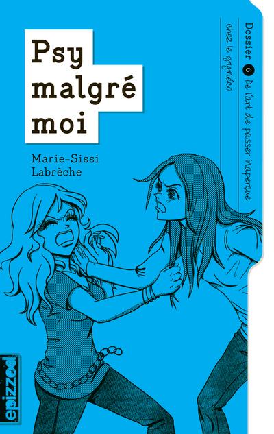De l'art de passer inaperçue chez le gynéco - Marie-Sissi Labrèche - Sarah Chamaillard - La courte échelle - 9782896516643