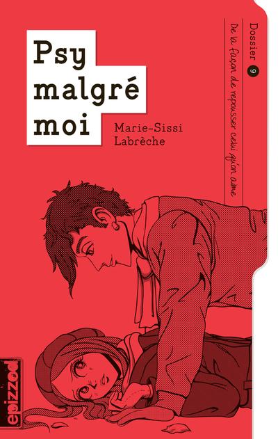 De la façon de repousser celui qu'on aime - Marie-Sissi Labrèche - Sarah Chamaillard - La courte échelle - 9782896516674