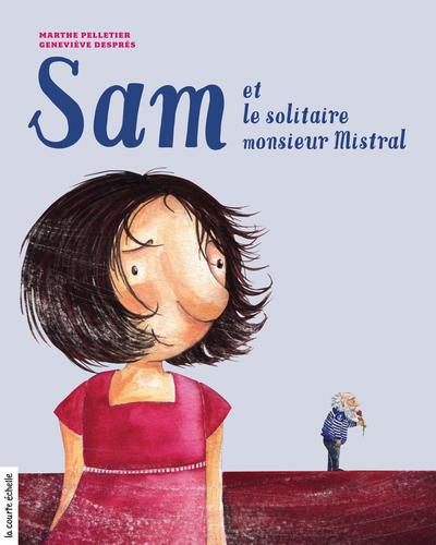 Sam et le solitaire monsieur Mistral