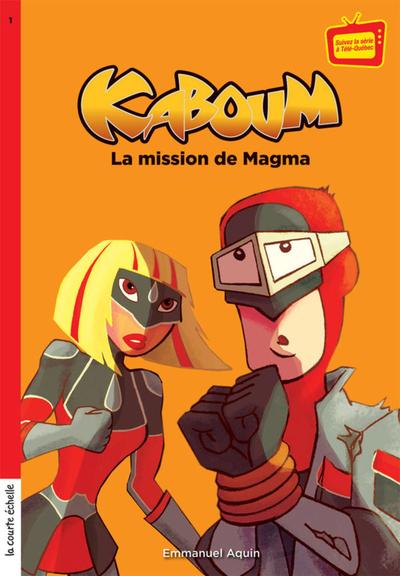 La mission de Magma