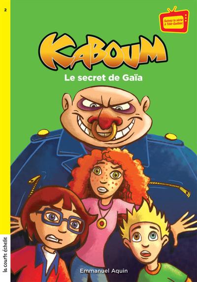 Le secret de Gaïa