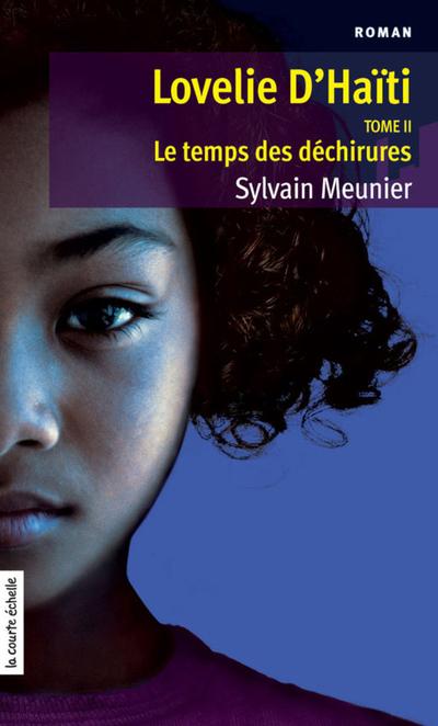 Le temps des déchirures - Sylvain Meunier Sylvain Meunier Sylvain Meunier Sylvain Meunier Sylvain Meunier Sylvain Meunier Sylvain Meunier Sylvain Meunier   - À l'étage -