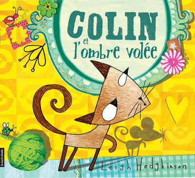 Colin et l'ombre volée - Leigh Hodgkinson Leigh Hodgkinson Leigh Hodgkinson - La courte échelle - 9782896512737