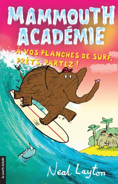 À vos planches de surf, prêts, partez !