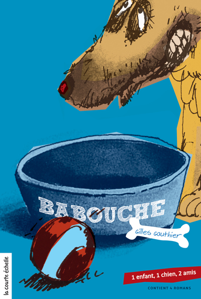 Babouche - Gilles Gauthier Gilles Gauthier Pierre-André Derome - La courte échelle - 9782890212329