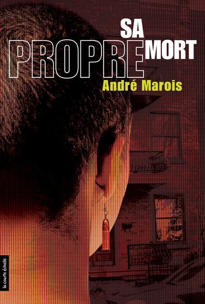 Sa propre mort - André Marois André Marois André Marois André Marois André Marois André Marois André Marois   - À l'étage -