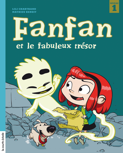 Fanfan et le fabuleux trésor - Lili Chartrand Jasmine Dubé Lili Chartrand Lili Chartrand Lili Chartrand   - La courte échelle -
